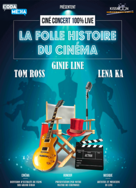 LA FOLLE HISTOIRE DU CINEMA